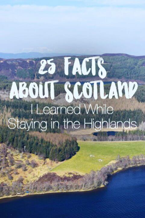 Check out all these facts about Scotland I learned while staying in the remote countryside in the Scottish Highlands - from facts about scottish history, foods, drinks, spirits, legends, structures, and even cheese!
