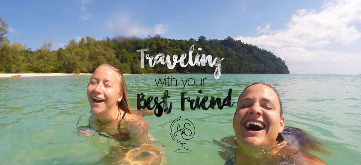 13 Things That Inevitably Happen Traveling with Your Best Friend