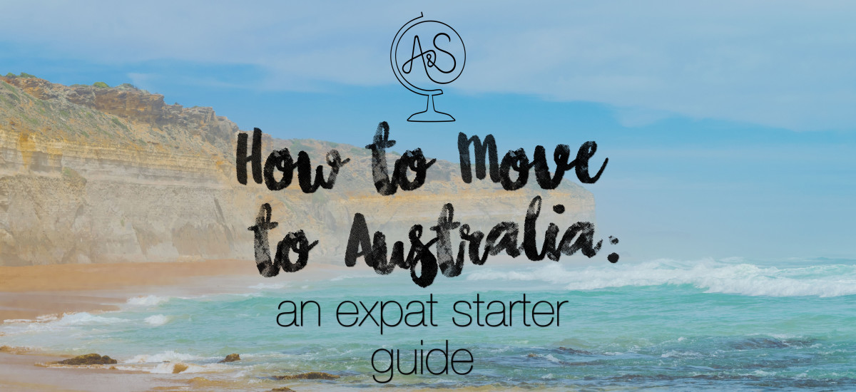 Moving to Australia: An Expat Starter Guide, Tips, & Checklist