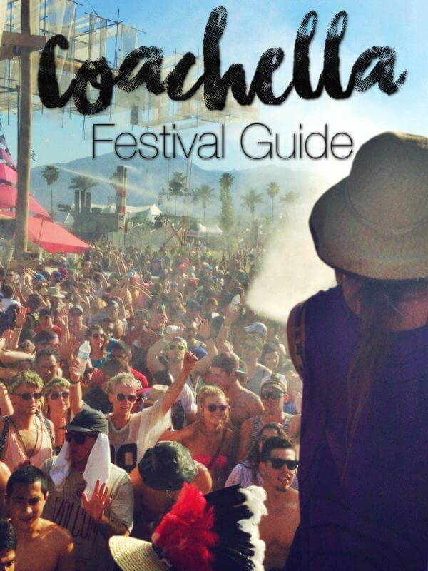 coachella festival guide adventuresnsunsets.com