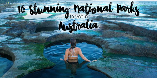16 Stunning National Parks in Australia to Visit
