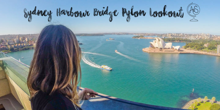 Forget the Expensive Bridge Climb, Try the Sydney Pylon Lookout at the Harbour Bridge for 1/25th the Price