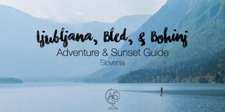 Slovenia Travel Guide: Make the Most of Ljubljana, Bled, and Bohinj