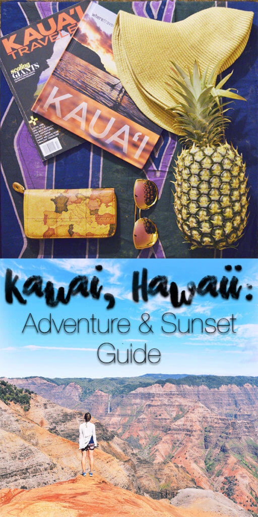 Kauai Adventure & Sunset Guide ocmplete with the best places to adventure, watch the sunset, eat, and stay in beautiful Kauai!