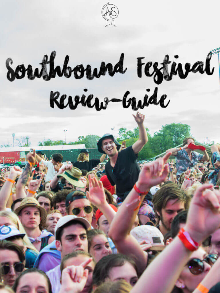 The most comprehensive Southbound Festival Review you'll find, complete with 17 categories of everything you could need to know about this vibrant festival!
