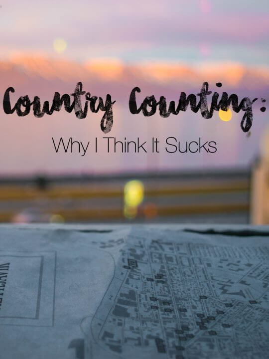 Country Counting: Why I Think It Sucks. An argument against the country counting that many travelers and bloggers take part in!