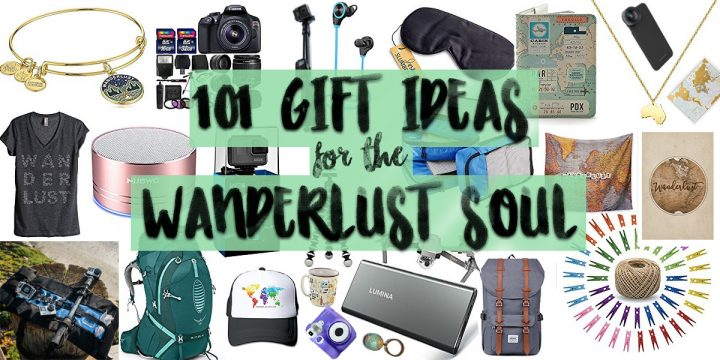 101 Gift Ideas for Wanderlust Souls