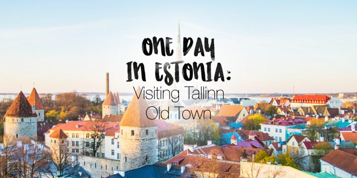 One Day in Estonia: Visiting Tallinn Old Town (Photos)