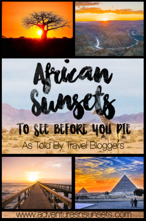African sunsets to see before you die, as told by travel bloggers. Sunset safaris, desert sunsets, ocean sunsets, and sunsets with animals, canyons, rivers, and more!