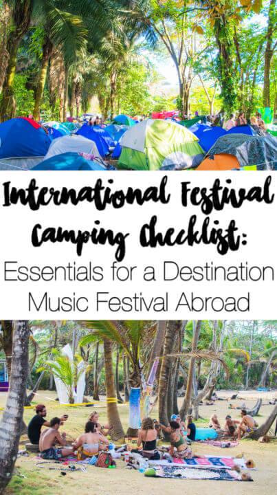 International festival camping checklist: essentials for a destination music festival abroad