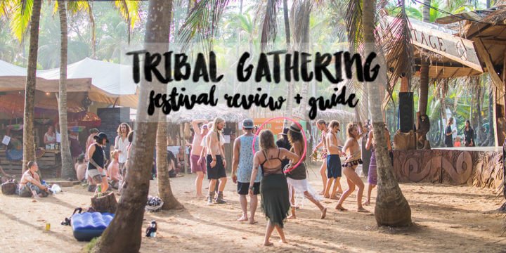 Tribal Gathering Festival Review + Guide - What is Tribal