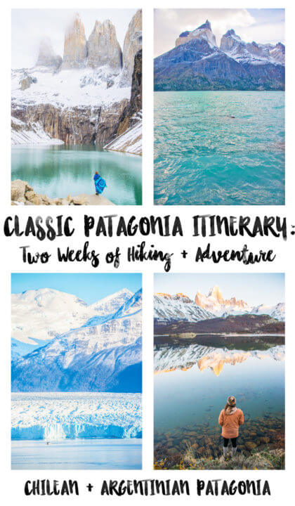 a super adventurous patagonia itinerary: 2 weeks of hiking, adventure, and outdoors in torres del paine el calafate el chalten los glaciares national park #patagonia #travel #travalinspo #travelinspiration #torresdelpaine #chile #argentina #visitchile #elcalafate #elchalten