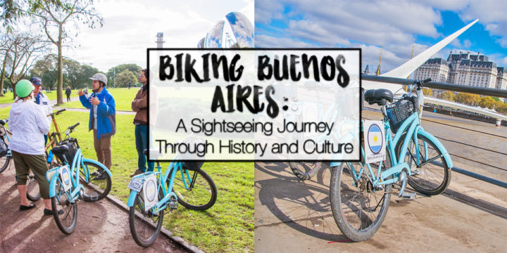 Biking Buenos Aires: A Sightseeing Journey through History and Culture