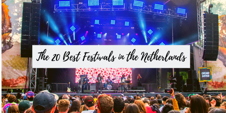 Festivals in the Netherlands: The 20 Best Dutch Music Festivals