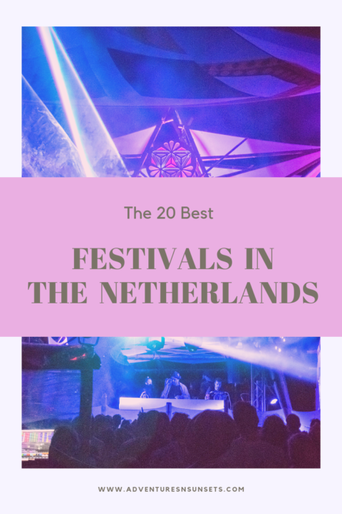 The best festivals in the Netherlands to get to for amazing music, art, and vibes at the best dutch music festivals!