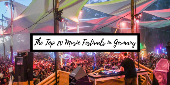 Festivals in Germany: The 15 Best German Music Festivals