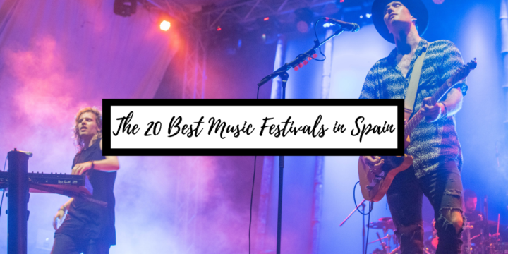 Festivals in Spain: The 10 Best Spanish Music Festivals