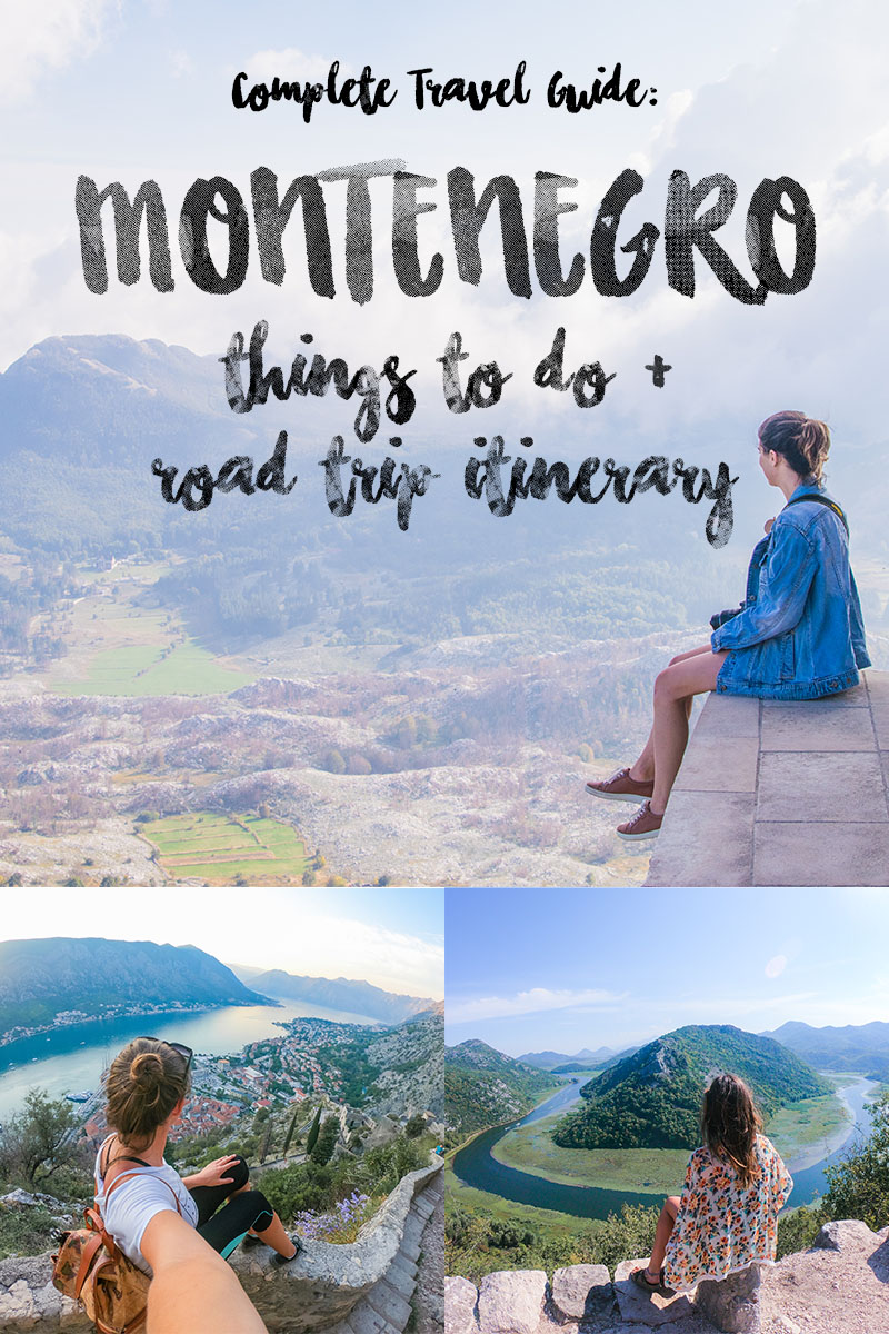 all the most incredible htings to do in montenegro organized into an epic montenegro road trip