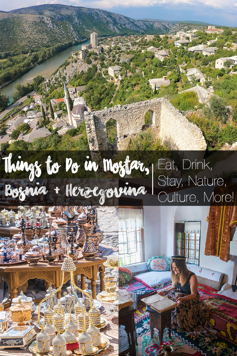 things to do in mostar bosnia