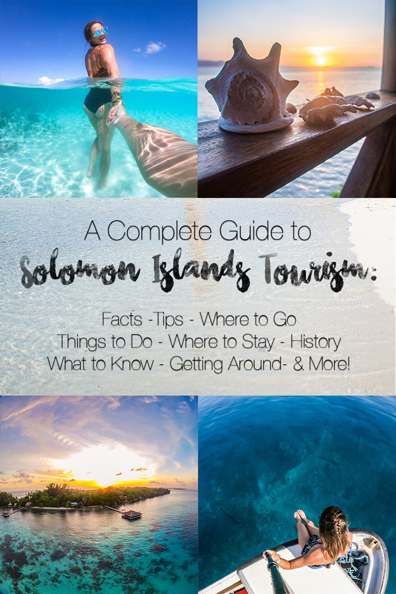 a complete guide to solomon islands tourism: facts, tips, where to go, things to do, where to stay, histopry, what to know before ou go, how to get there, getting around, and more. #solomonislands #travel #southpacific