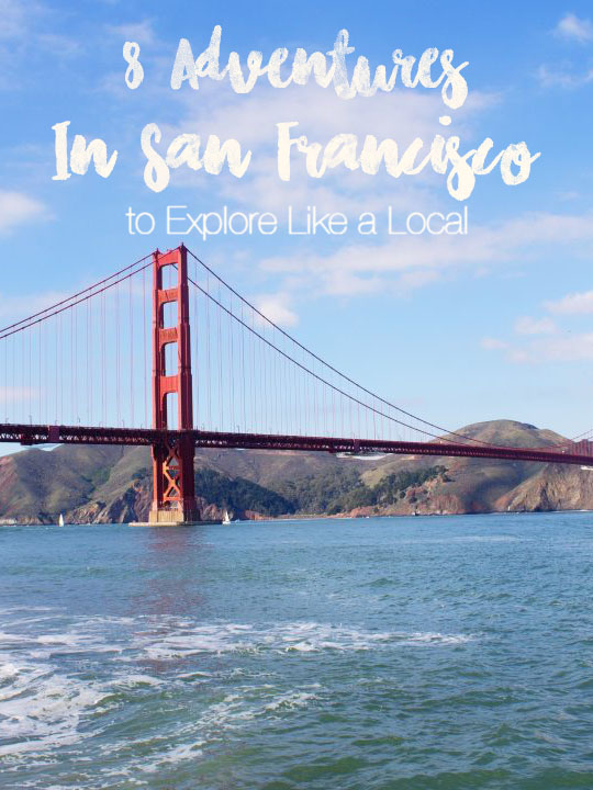 8 Outdoor adventures in San Francisco to explore like a local