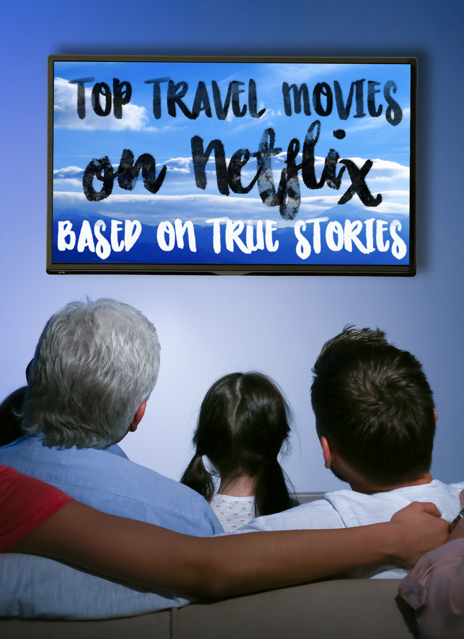 Travel Movies on Netflix NOnfiction - Adventures & Sunsets